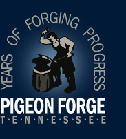 Years of Forging Progress - Pigeon Forge, Tennessee